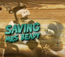 Saving Mrs. Beady/Transcript