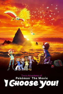 Tino's Adventures of Pokémon The Movie- I Choose You!