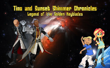 Tino and Sunset Shimmer Chronicles - Legend of the Golden Keyblades