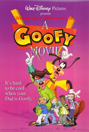 Weekenders Adventures of A Goofy Movie