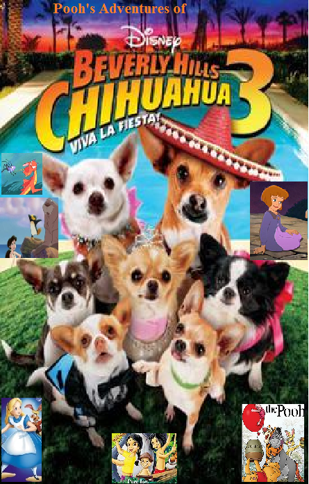 Poohs Adventures 236 Poster For Poohs Adventures Of Beverly Hills Chihuahua 3 Viva La Fiesta
