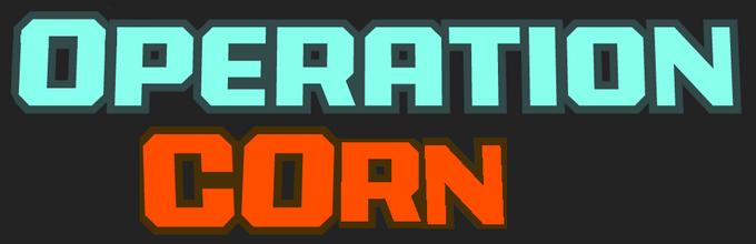 OperationCORN