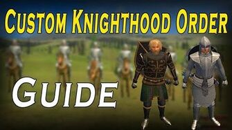 Custom Knighthood Order Guide - Prophesy of Pendor POP