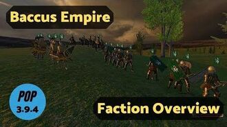 Baccus Empire Faction Overview Guide - Prophesy of Pendor 3.9.4 POP - Mount & Blade WB-0