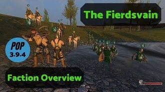 The Fierdsvain Faction Overview Guide - Prophesy of Pendor 3.9.4 POP Mount & Blade WB