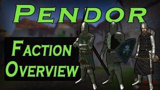 Pendor Faction Overview Guide - Prophesy of Pendor 3.9.4 POP Mount & Blade WB-0