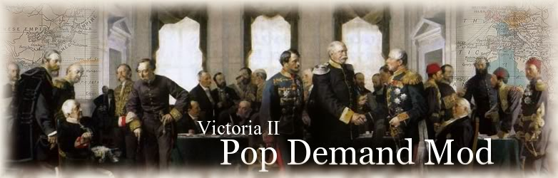 Victoria 2 - Pop Demand Mod Wiki | FANDOM powered by Wikia