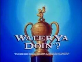 Water Ya Doin-01