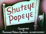 Shuteye Popeye