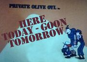 Here Today-Goon Tomorrow-01