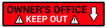 10 - Owner's Office Sign