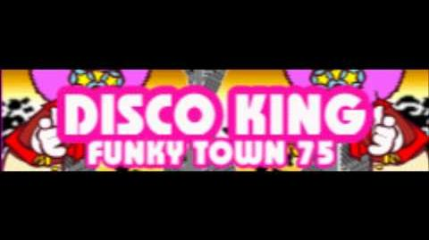 DISCO KING 「FUNKY TOWN '75」