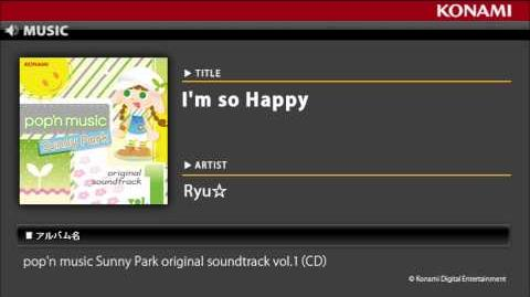 I'm so Happy pop'n music Sunny Park original soundtrack vol