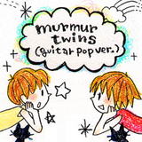 Murmur twins (guitar pop ver.)