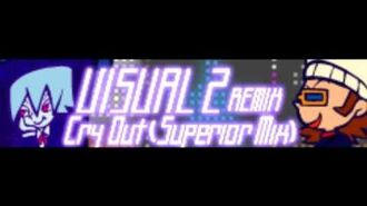 VISUAL 2 REMIX 「Cry Out (Superior Mix) LONG」