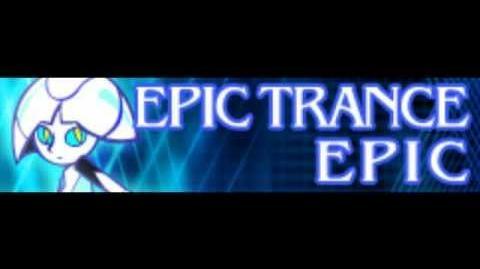 EPIC TRANCE 「EPIC」