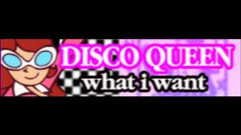 DISCO QUEEN 「what i want」