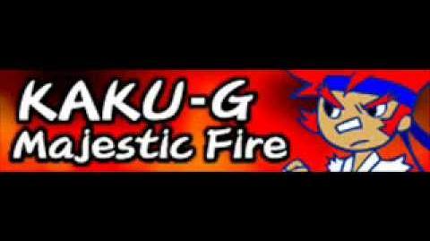 KAKU-G 「Majestic Fire」