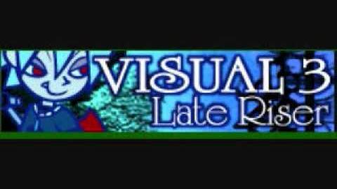 ヴィジュアル3 「Late Riser」