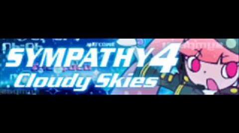 SYMPATHY 4 「Cloudy Skies」