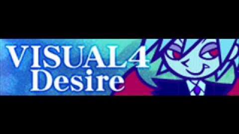VISUAL 4 「Desire」