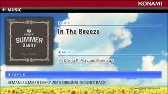「In The Breeze」 BEMANI SUMMER DIARY 2015 ORIGINAL SOUNDTRACK