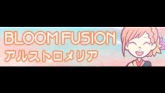 BLOOM FUSION 「アルストロメリア」
