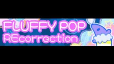 FLUFFY POP 「REcorrection」