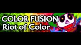 COLOR FUSION 「Riot of Color」