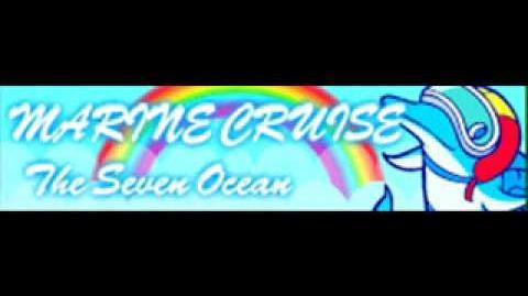 MARINE CRUISE 「The Seven Ocean」
