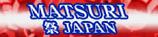MATSURI JAPAN