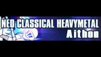 NEO CLASSICAL HEAVYMETAL 「Aithon」