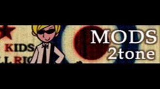 MODS 「2tone」