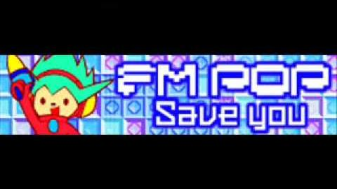 FM POP 「Save you」