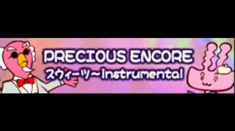 PRECIOUS ENCORE 「スウィーツ Instrumental」