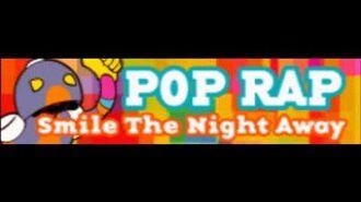 POP RAP 「Smile The Night Away」