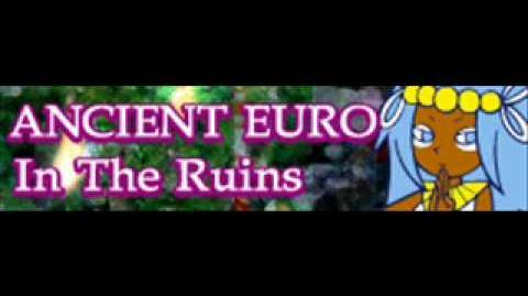 ANCIENT EURO 「In The Ruins LONG」