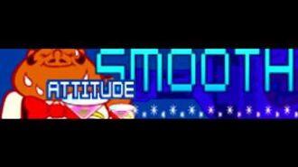 SMOOTH 「ATTITUDE」