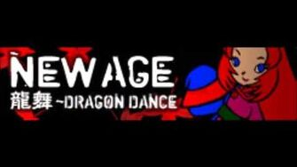 NEW AGE「龍舞 ~DRAGON DANCE LONG 」