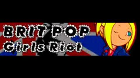 BRIT POP 「Girls Riot」