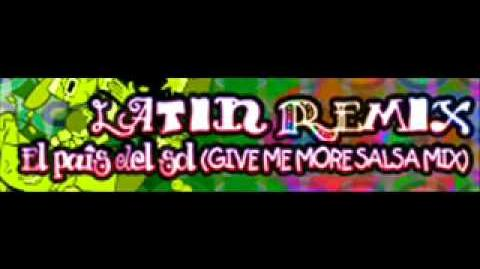 LATIN REMIX 「El pais del sol (GIVE ME MORE SALSA MIX)」