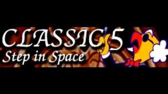 CLASSIC 5 「Step In Space」