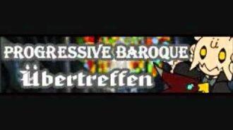プログレッシブバロック 「Ubertreffen」
