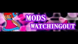 MODS 「WATCHINGOUT LONG」