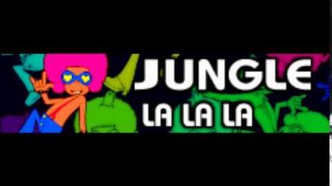 JUNGLE 「LA LA LA」
