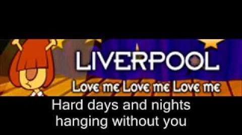 LIVERPOOL 「Love me Love me Love me」