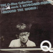 The Q-Mex Collection ~pop'n music & Keyboardmania~ Around the World