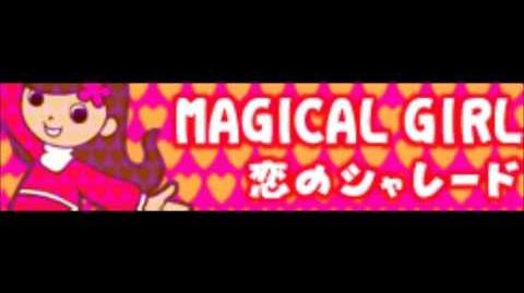 MAGICAL GIRL「恋のシャレード」