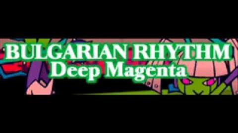 BULGARIAN RHYTHM 「Deep Magenta」