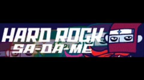HARD ROCK 「SA-DA-ME」